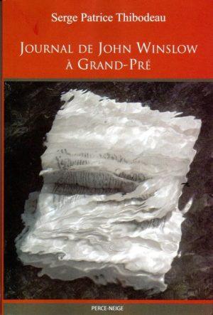 Journal de John Winslow à Grand-Pré